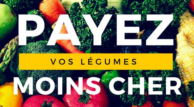 Payez vos légumes moins cher